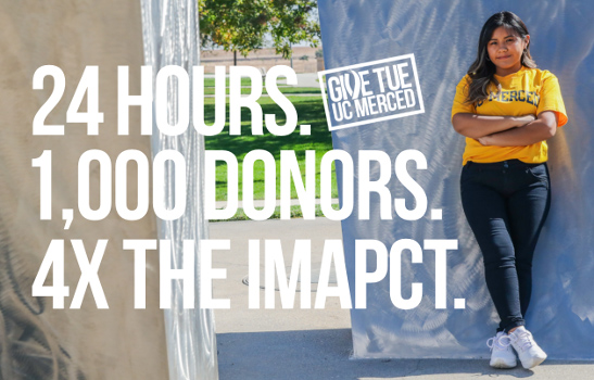 Donations made on Give Tue UC Merced, Dec. 3, will be matched 3-to-1.