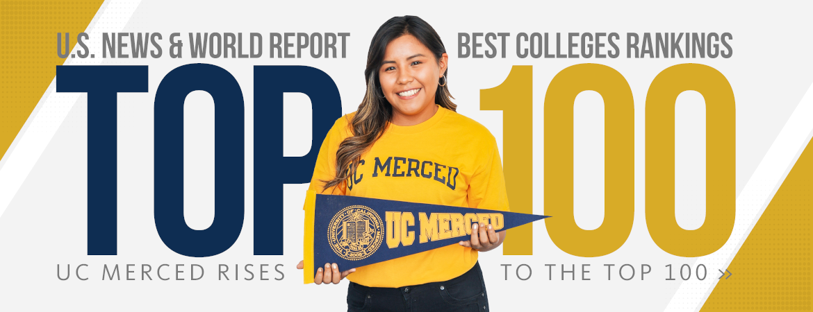 UC Merced Moves Into Top 100 National Universities Ranked by U.S. News & World Report