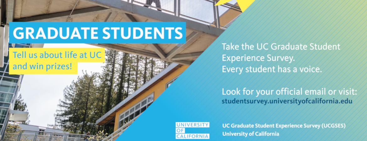 UC Graduate student experience survey art with info
